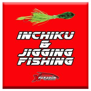 INCHIKU & JIGGING